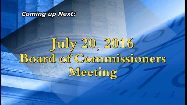 July 20, 2016 Board of Commissioners Meeting