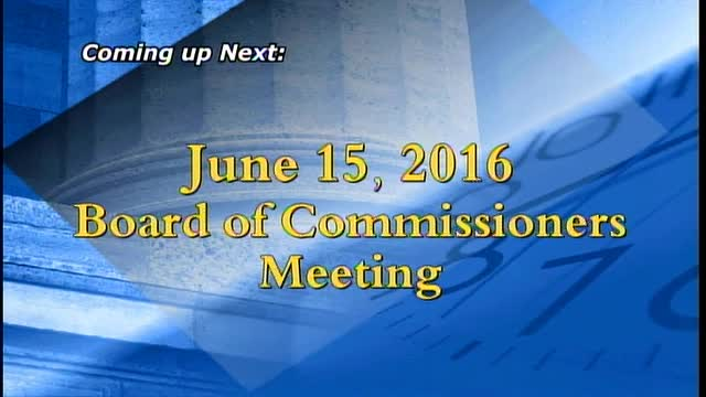 June 15, 2016 Board of Commissioners Meeting