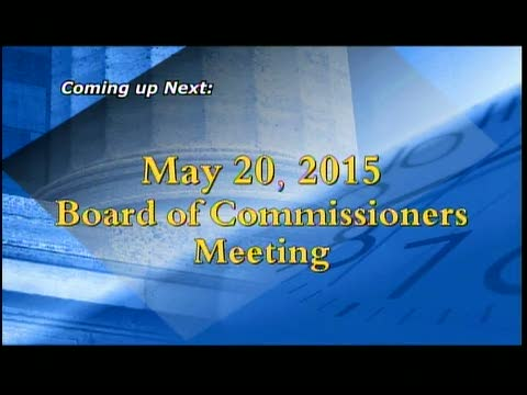 May 20, 2015 Board of Commissioners Meeting