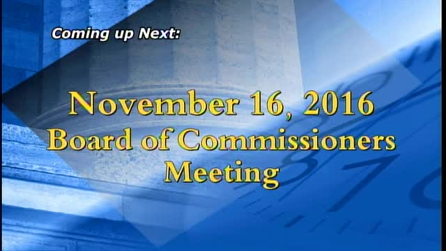 November 16, 2016 Board of Commissioners Meeting